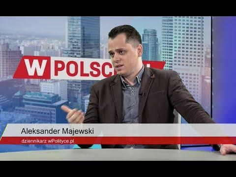 Aleksander Majewski: Hanna Gronkiewicz-Waltz się wreszcie doigrała