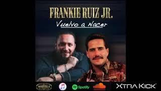 Vuelvo A Nacer - Frankie Ruiz Jr