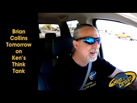 Ken Drives: Brian Collins Tomorrow on Ken's Think Tank