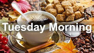 Tuesday Morning Jazz - Happy Jazz and Bossa Nova Music for Fresh Start