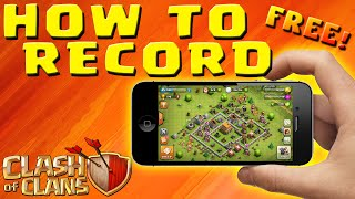 Clash of Clans- HOW TO RECORD iPOD, iPAD, iPHONE GAMEPLAY - No Jailbreak & FREE!(Clash of Clans