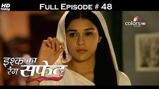 Ishq Ka Rang Safed - 3rd October 2015 - इश्क का रंग सफ़ेद - Full Episode (HD)