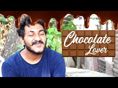 Chocolate Lover || Chetan Lokhande