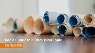 Video Discussions - Add a Rubric to a Discussion Topic - Instructor download MP3, 3GP, MP4, WEBM, AVI, FLV Juli 2018