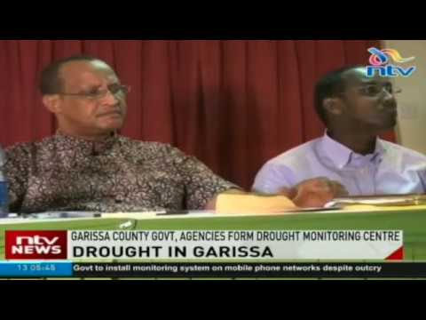 Garissa County government, aid agencies form drought monitoring centre