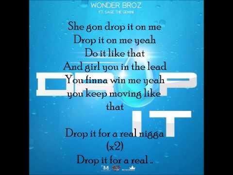 Wonder Broz ft. Sage The Gemini - Drop It (Lyrics)