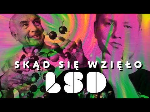 LSD - SKĄD SIĘ WZIĘŁO? - #WON 3 cz.1