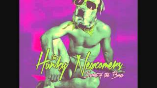 The Hunky Newcomers - Baby Bailed Me Out