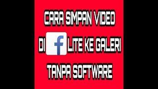 Cara Simpan video di aplikasi Fb lite ke galeri tanpa software 100% work screenshot 2