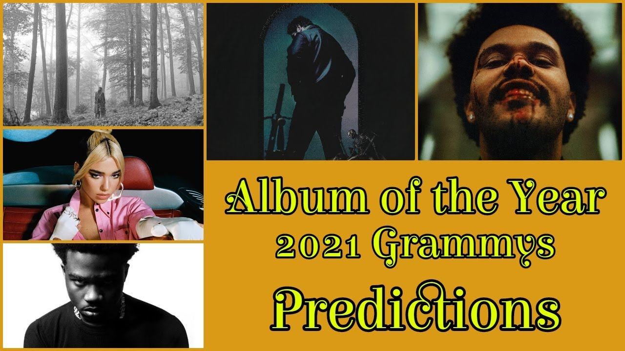 album of the year nomination predictions 63rd annual grammy awards 2021 grammys youtube album of the year nomination predictions 63rd annual grammy awards 2021 grammys