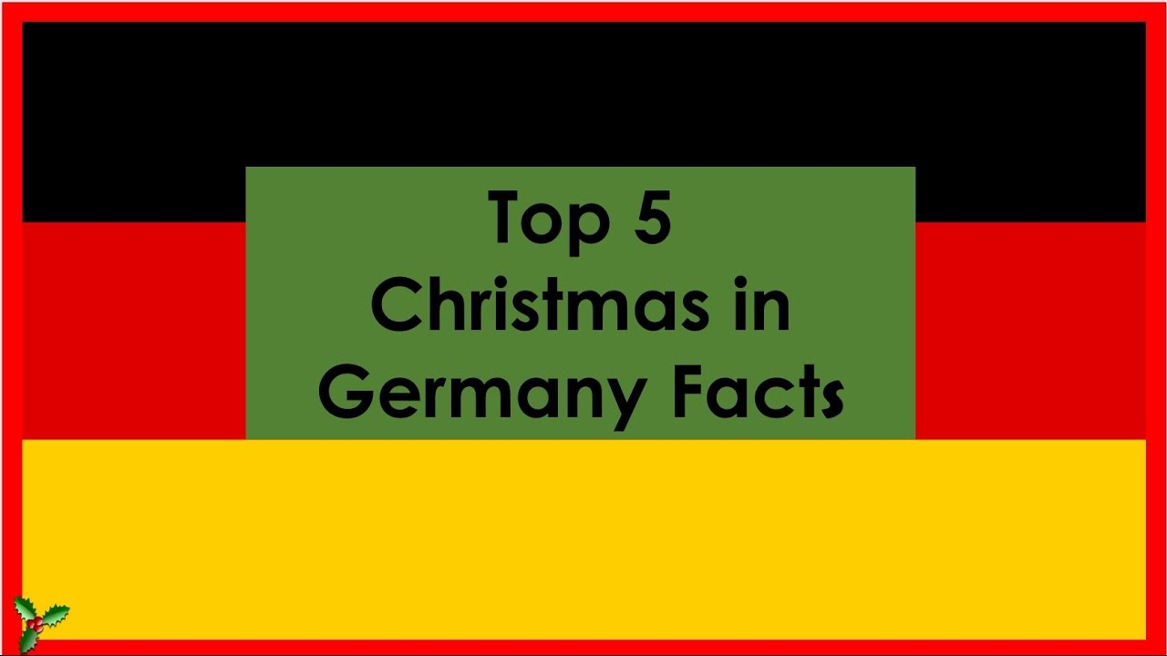 top 5 christmas in germany facts vlogmas