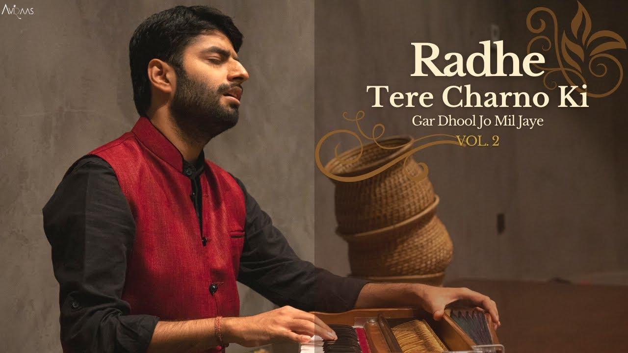 Download Radhe Tere Charno Ki - Aviraas | Vol. 2