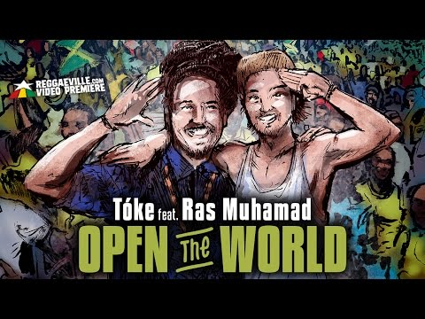 toke-feat-ras-muhamad-open-the-world-official-video-2017