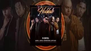 Háblale Remix - D-Enyel feat. Ozuna, Alexio, Bryant Myers, Brytiago (Audio)