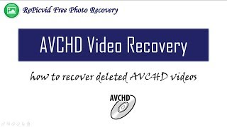 AVCHD Video Recovery