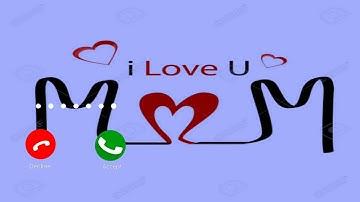 Love You Mom Ringtone   Meri Maa Mera Rab Hai Ringtone   New Ringtone