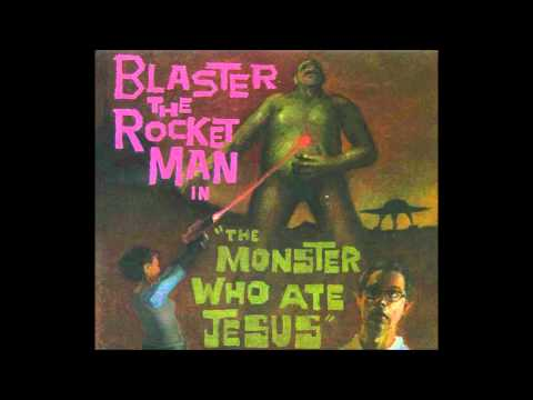 Blaster the Rocker Man - 14. I Like Lycanthropy (w/ lyrics)