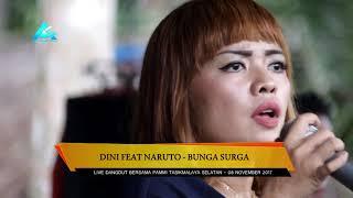 Gambar cover DINI & NARUTO - BUNGA SURGA | LIVE DANGDUT PAMMI TASIKMALAYA SELATAN