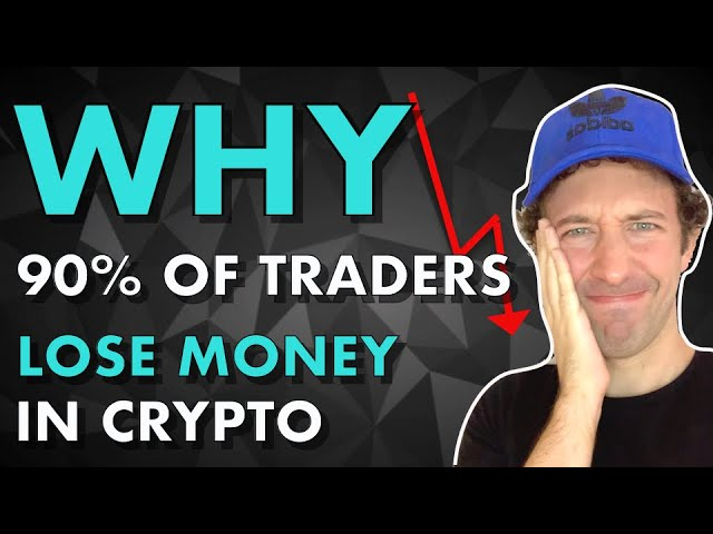 THIS IS WHY Most Crypto Traders LOSE Money