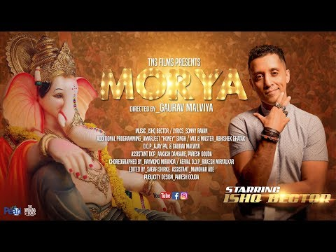 Morya - ishQ Bector [Official Music Video] Latest Ganpati Song
