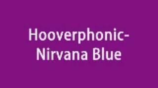 Hooverphonic- Nirvana Blue