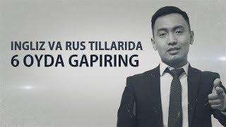 INGLIZ TILIDA 6 OYDA GAPIRING!