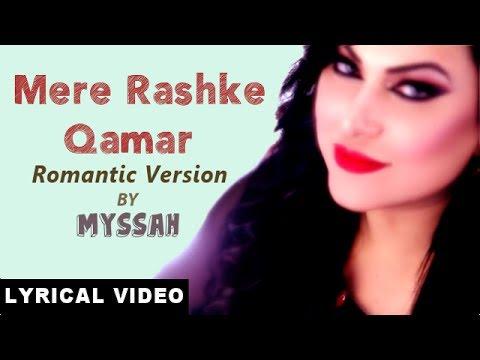 Mere Rashke Qamar (Romantic Version) Lyrics [Lyrical Video]