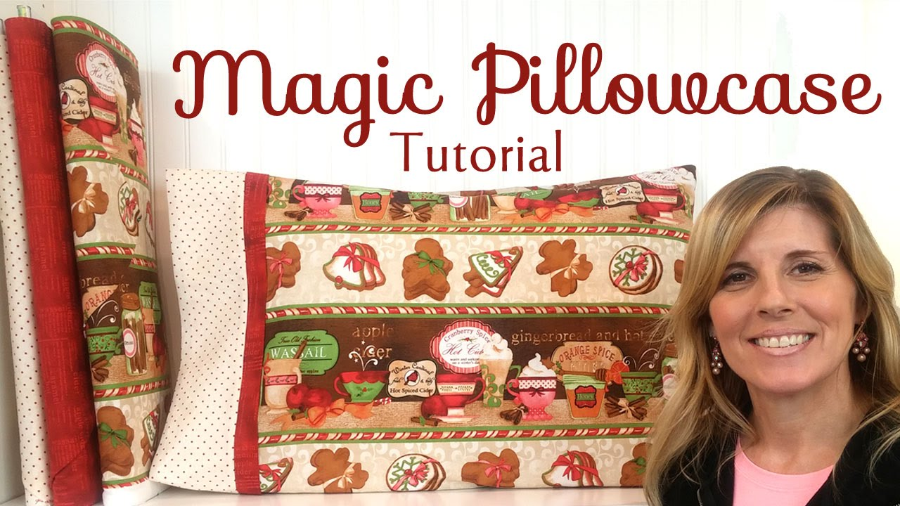 How to Make a Magic Pillowcase | with Jennifer Bosworth of