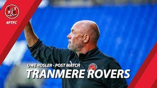 Uwe Rosler on Tranmere Rovers defeat | Post Match