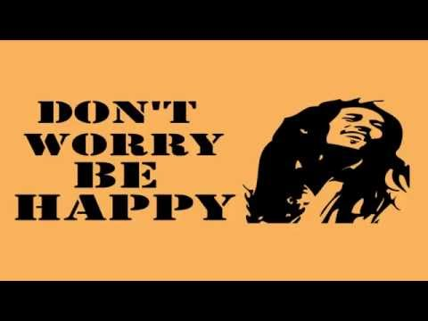 Dt worry be happy Lyrics
