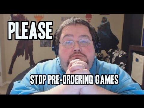 "Some people out there may think the ""don't preorder"" thing is more of a stupid meme than a reasonable request - Boogie makes an excellent case against pre-ordering games"