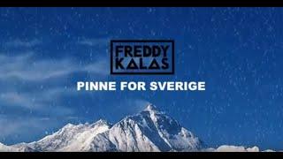 Freddy Kalas - Pinne For Sverige (Svensk Lyric Video)
