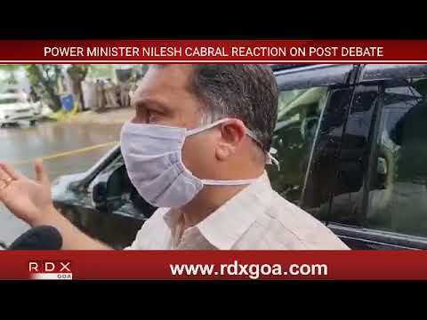 POWER MINISTER NILESH CABRAL REACTION ON POST DEBATE