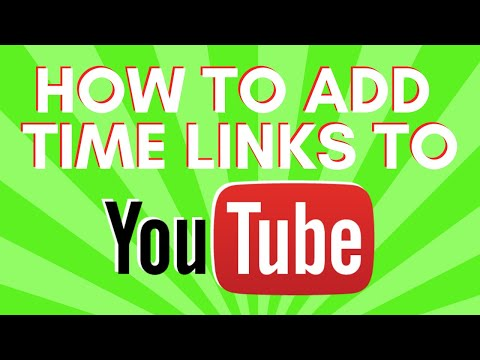 How To Add Time Links To A YouTube Video Description