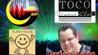 Flash House Overnight & Toco by DJ Xelão