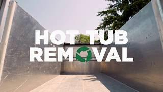 Hot Tub Removal | JUSTJUNK