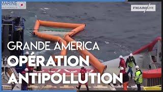 «Grande America» : un barrage antipollution a été déployé