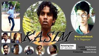 Tamil Short Film - KASIM (Full Movie) - By Dr.R.V.Nagarajan