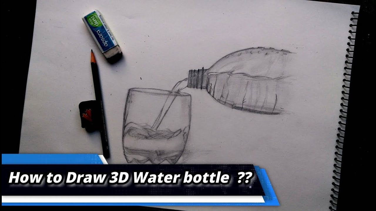 927657920c 3D DRAWING S03E01    pouring water from a bottle   art school - YouTube