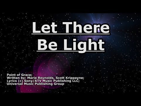 Let There Be Light - Point of Grace - Lyrics