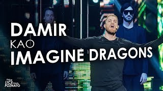 Damir Poljičak kao Imagine Dragons - Thunder