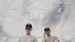 Omw - Moophs X Inigo Pascual [official Lyric Video]