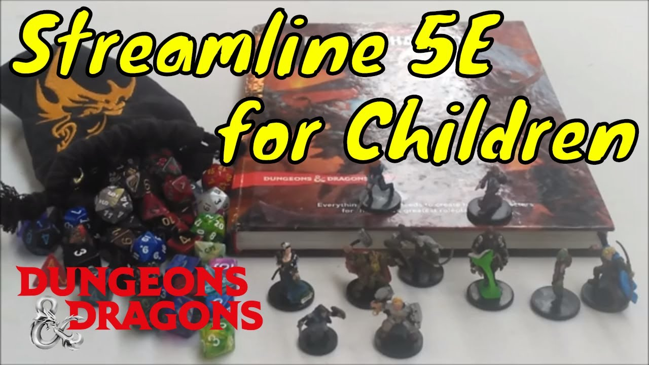 Streamlining Dungeons & Dragons 5e for Children