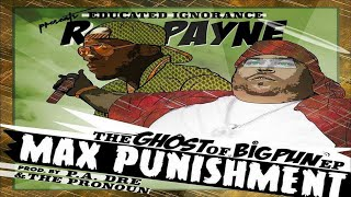 RJ Payne (BSF) - Max Punishment: The Ghost Of Big Pun Tribute EP (Prod. By Pa.  Dre) (Full Mixtape)