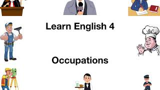 Learn English 4/ Elementary 1/ Occupations