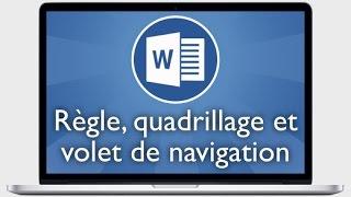 Tutoriel Word 2013 - Afficher la règle, le quadrillage et le volet de navigation