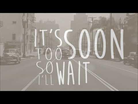 Too Soon (Reverie)