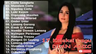 Dian Anic - 17 Lagu Spesial Tarling Cirebonan