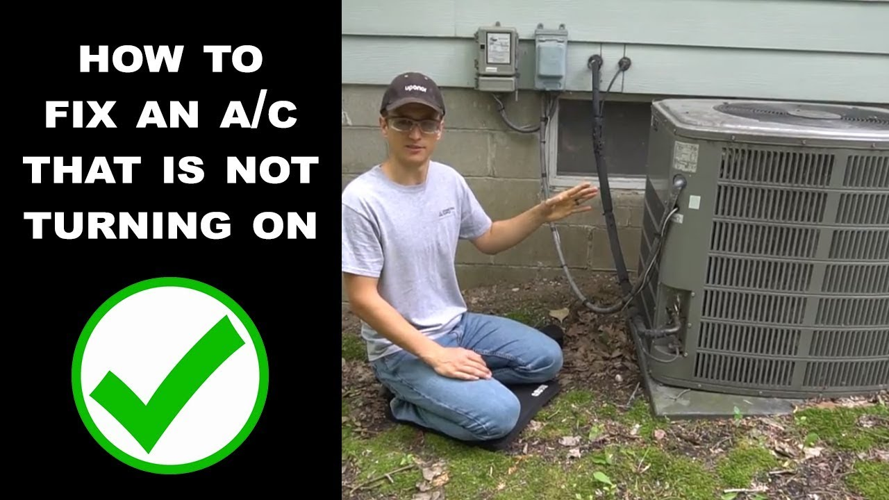 Ac Won T Turn On >> Ac Wont Turn On The Most Common Fix