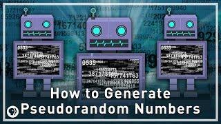 How to Generate Pseudorandom Numbers   Infinite Series